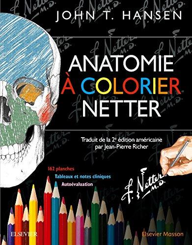 Anatomie à colorier Netter par John T. Hansen