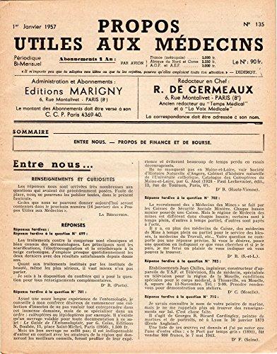 Propos utiles aux médecins n° 135 - 01/01/1957 - Entre nous/Propos de Finance et de Bourse par Collectif