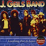 Best The J. Geils  The J. Geils - Looking for a Love Review