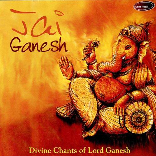 Jai Ganesh - Divine Chants of ...
