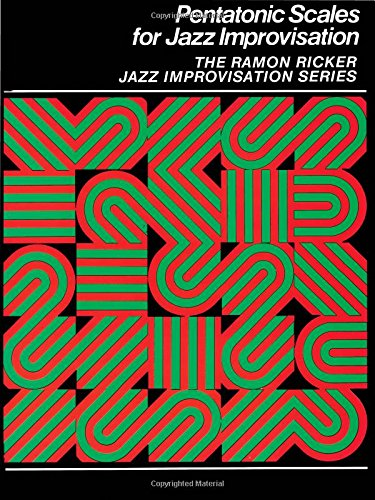 Ramon Ricker: Pentatonic Scales for Jazz Improvisation Livre Sur la Musique (The Ramon Ricker Jazz Improvisation)