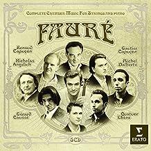 Fauré : Intégrale de la Musique de Chambre pour instruments à cordes et piano (5 CD)