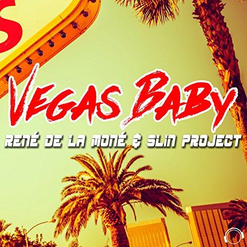 René De La Moné & Slin Project - Vegas Baby