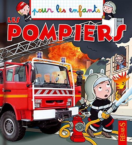 Les pompiers par Anne de Chambourcy
