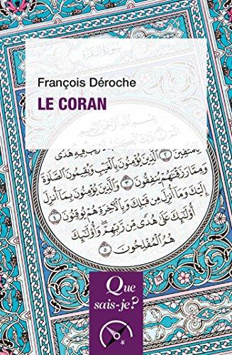 Le Coran: « Que sais-je ? » n° 1245
