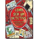 Como Ser Um Detetive (Em Portuguese do Brasil)