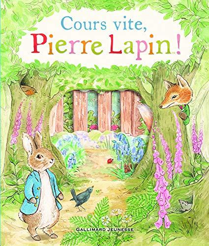 Cours vite, Pierre Lapin! par Collectif