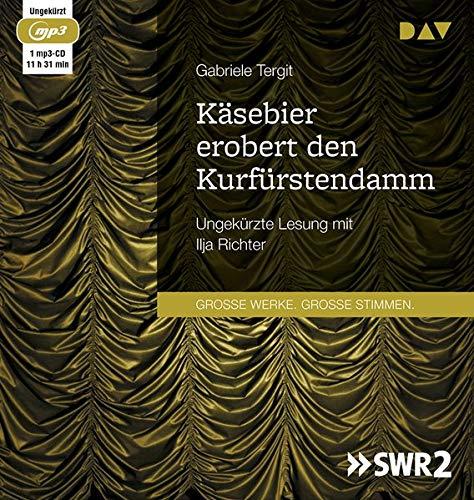 Käsebier erobert den Kurfürstendamm: Ungekürzte Lesung mit Ilja Richter (1 mp3-CD)