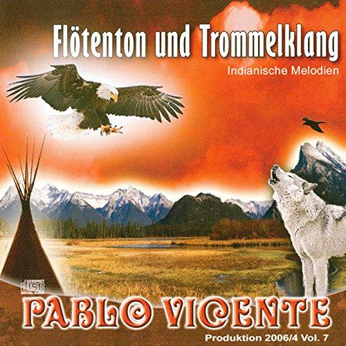 Pablo Vicente - Produktion 7 Flötenton und Trommelklang, indianische Musik
