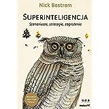 Superinteligencja: Scenariusze, strategie, zagrozenia