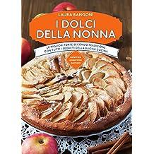 I dolci della nonna (Italian Edition)