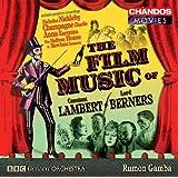 Lambert / Berners: Film Music - Merchant Seamen Suite / Anna Karenina Suite / Nicholas Nickleby Suite / Halfway House Suite