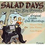 Salad Days & The Boyfriend