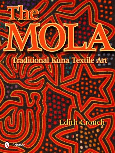 The Mola: Traditional Kuna Textile (Uk Latin Kostüme)