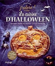 La cuisine d'Halloween - J'adore par Vincent Amiel