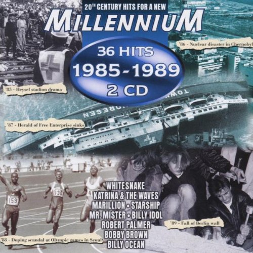 20th Century Hits for a new Millennium - 36 Hits of 1985-1989