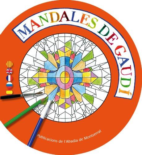 Mandales De Gaudi (Quaderns per pintar) por Montserrat Ginesta Clavell