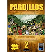 PARDILLOS Segunda Temporada