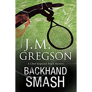Backhand Smash: A Percy Peach British Police Procedural (A Percy Peach Mystery)
