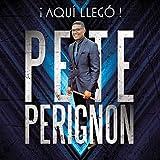 Traigo La Salsa - Pete Perignon
