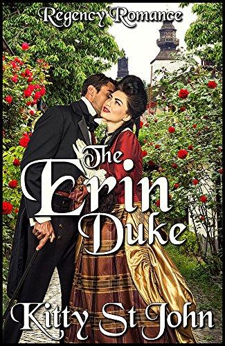 the-erin-duke-regency-romance-clean-regency-romance-book-3-english-edition