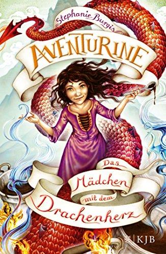 Aventurine – Das Mädchen mit dem Drachenherz