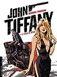 John Tiffany - Tome 2 - Le d�sir du d...