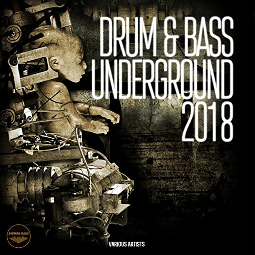 Drum & Bass Underground 2018