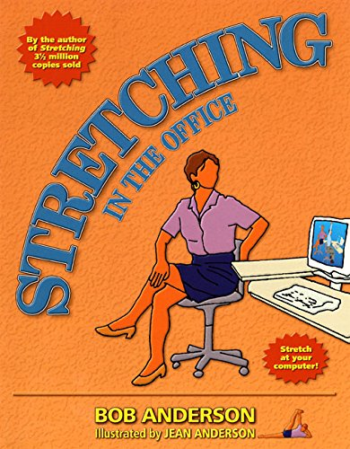 Stretching in the Office por Bob Anderson