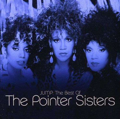 the Pointer Sisters: Jump: the Best of (Audio CD)
