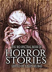 The 3rd Spectral Book of Horror Stories
