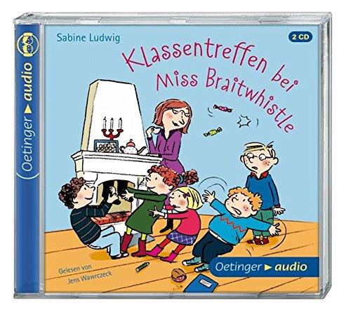Klassentreffen bei Miss Braitwhistle (2CD): Autorisierte Lesefassung