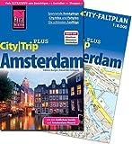 Reise Know-How Reiseführer Amsterdam (CityTrip PLUS): mit Stadtplan und kostenloser Web-App