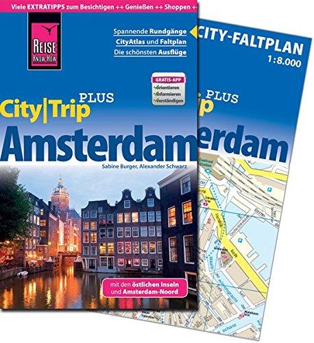 Reise Know-How Reiseführer Amsterdam (CityTrip PLUS): mit Stadtplan und kostenloser Web-App (Amsterdam Stadtplan)