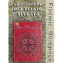 La busqueda del diario secreto de Ian Cameron (La Saga de los Cameron nº 3)