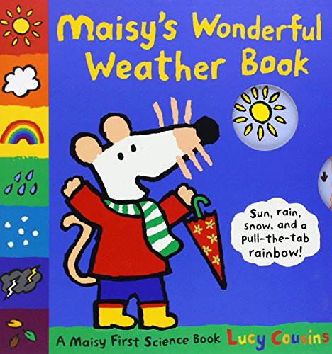 Maisy's Wonderful Weather Book (Maisy First Science Book)
