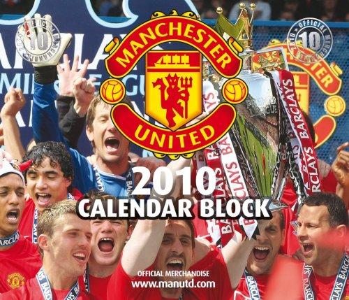 MANCHESTER UTD 2010 BLOCK (Calendar 2010)