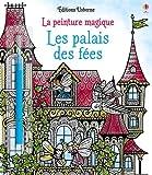 Telecharger Livres Les palais des fees La peinture magique (PDF,EPUB,MOBI) gratuits en Francaise