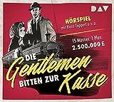 Die Gentlemen bitten zur Kasse: Hörspiel mit Horst Tappert u.v.a.