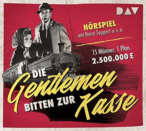 Die Gentlemen bitten zur Kasse: Hörspiel mit Horst Tappert u.v.a. (1 CD)