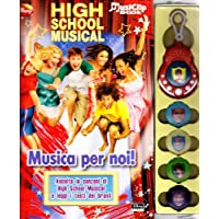 High School Musical. Musica per noi! Con gadget