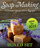 Soap Making Guide With Recipes: DIY Homemade Soapmaking Made Easy