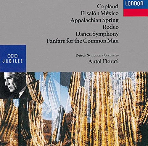 Copland : El salón México ; Appalachian Spring ; Rodeo ; Dance Symphony ; Fanfare for the common man