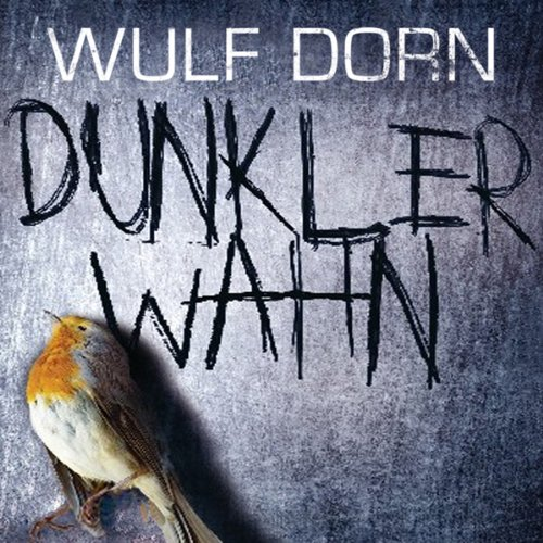 Buchseite und Rezensionen zu 'Dunkler Wahn' von Wulf Dorn