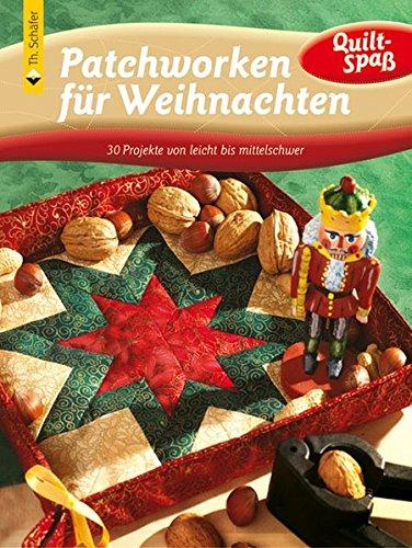 Spa-quilt (Patchworken für Weihnachten: 30 Projekte von leicht bis mittelschwer (Quilt-Spaß))