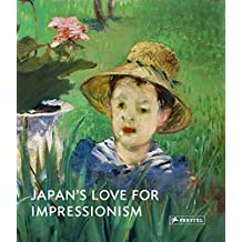 Japan's love for impressionism : From Monet to Renoir
