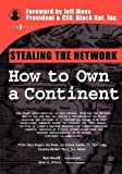 Stealing the Network: How to Own a Continent (Cyber-Fiction) by Russell, Ryan, Grand, Joe, Craig, Tom published by Syngress Media,U.S. (2004)