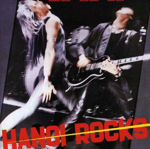 Hanoi Rocks: Bangkok Shocks,Saigon Shakes,Hanoi Rocks (Audio CD)