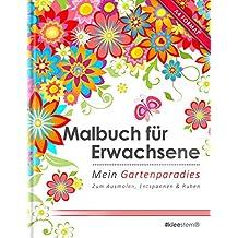 Malbuch für Erwachsene: Mein Gartenparadies (Kleestern®, A4 Format, 40+ Motive) (A4 Malbuch für Erwachsene)