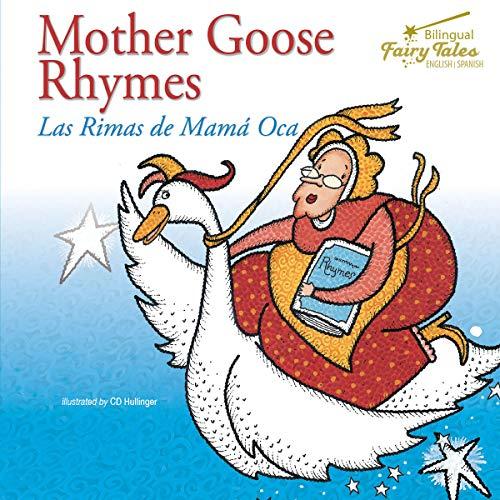Bilingual Fairy Tales Mother Goose Rhymes, Grades 1 - 3: Las Rimas de Mama Oca
